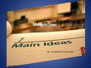 Main idea module four