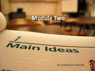 Main idea module two