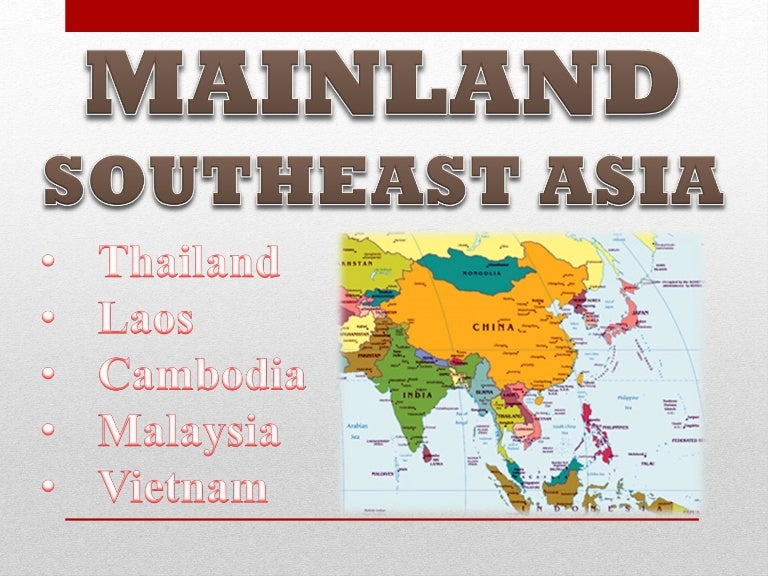Differences in mainland southeast asian cultures