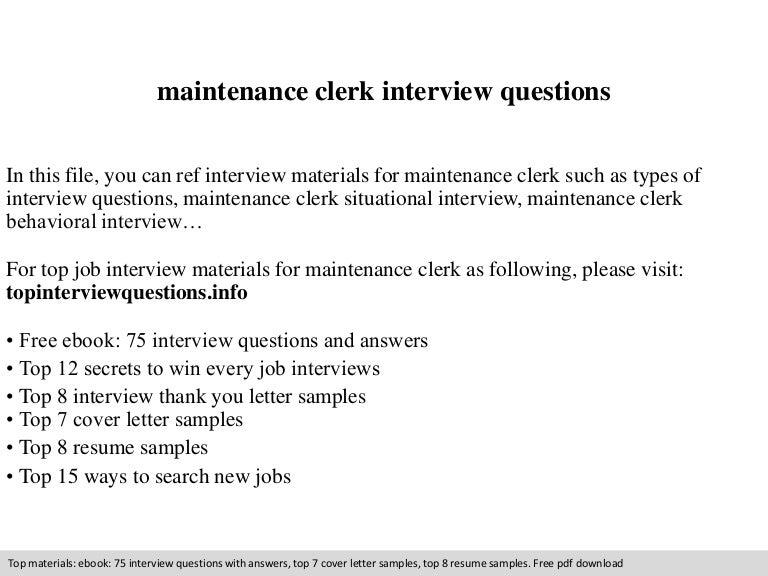 Maintenance clerk interview questions