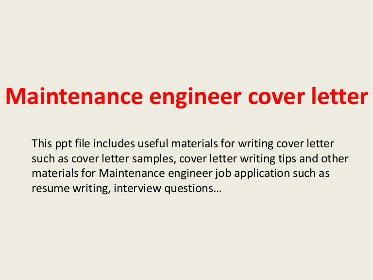 maintenanceengineercoverletter-140228015337-phpapp02-thumbnail-4.jpg?cb=1393552527