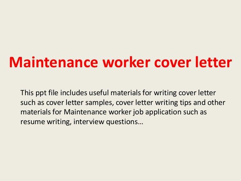 maintenanceworkercoverletter-140306001824-phpapp01-thumbnail-4.jpg?cb=1394065163