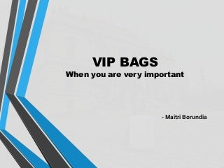 VIP BAGS - By Lemon Entrepreneurs