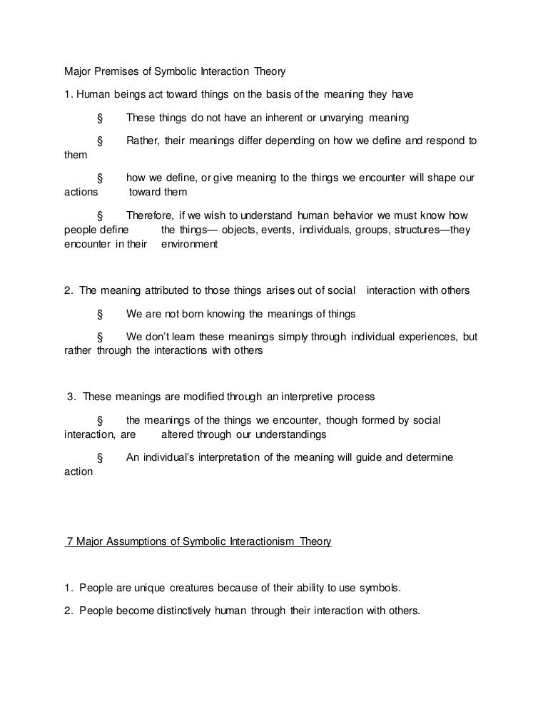 Major Premises Of Symbolic Interaction Theory