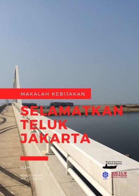 Makalah Kebijakan: Selamatkan Teluk Jakarta