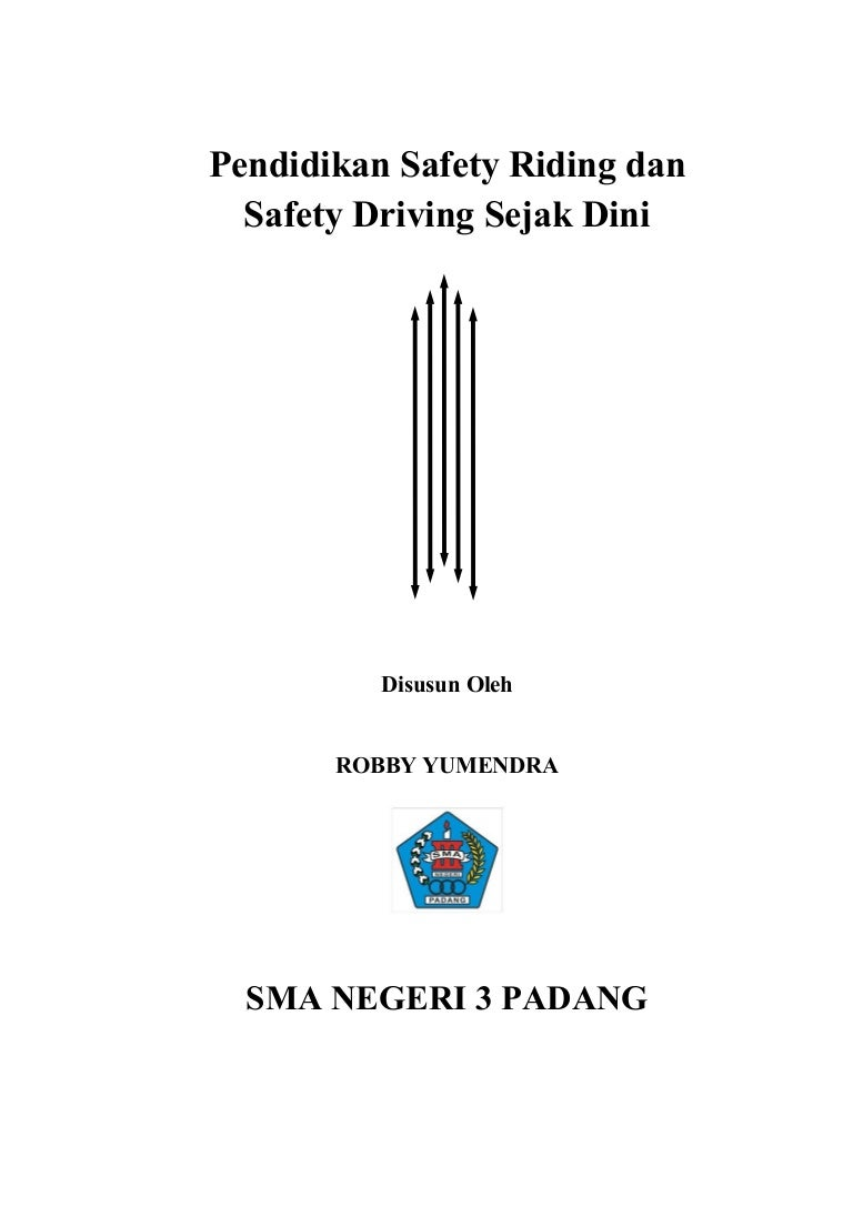 Makalah Safety Driving And Safety Riding