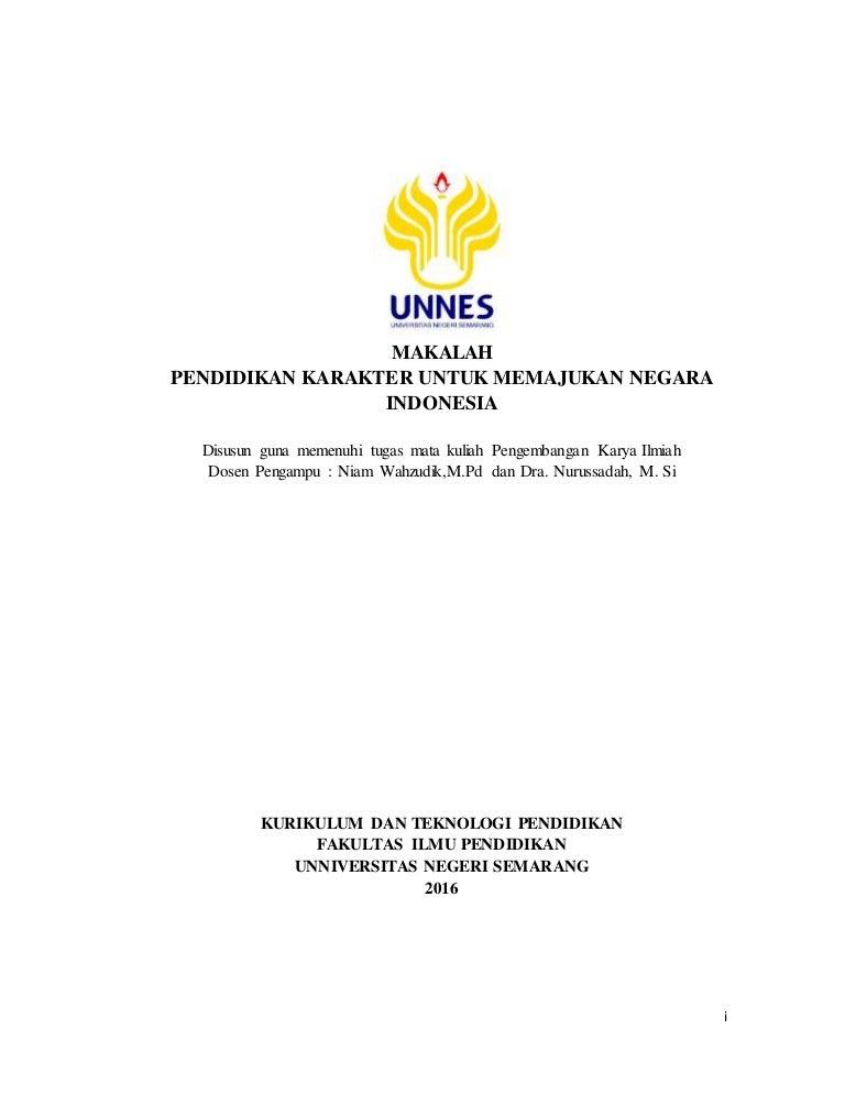Makalah Pendidikan Karakter Untuk Memajukan Negara Indonesia