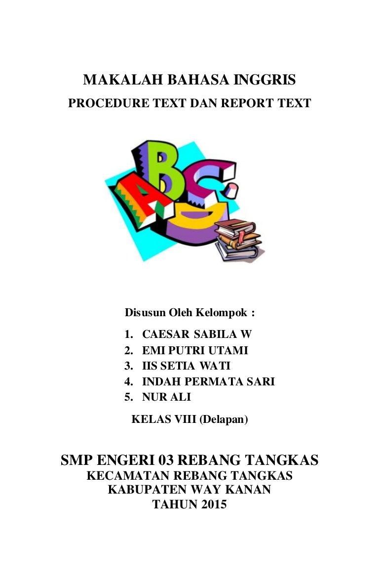 Makalah Procedure Text Dan Report Text V 2