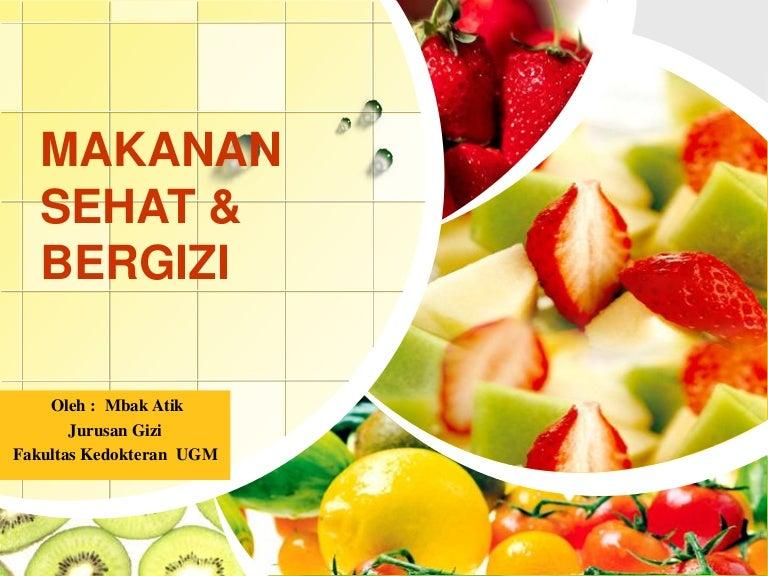 Makanan Sehat Dan Bergizi