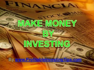 Money by Investing
