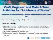 """Craft, Engineer, and Make & Take Activities for """"A Universe of Stories"""""""