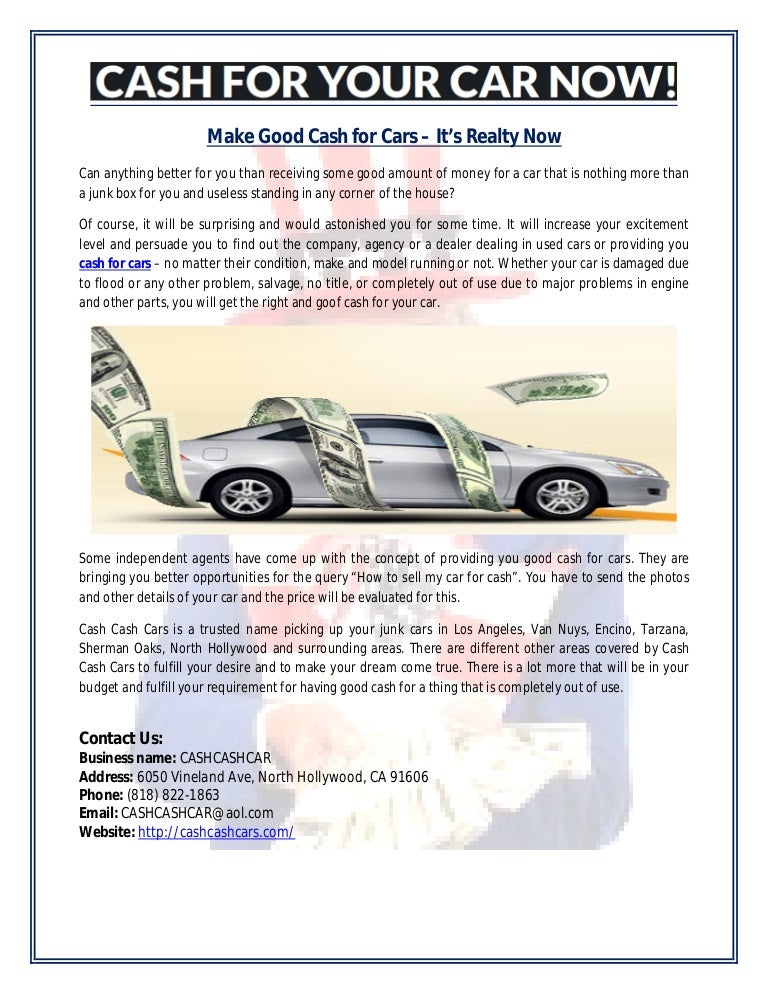 Make good cash for cars – it\'s realty now