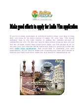Make good efforts to apply for india visa application