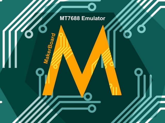 MakerBoard: MT7688 Emulator