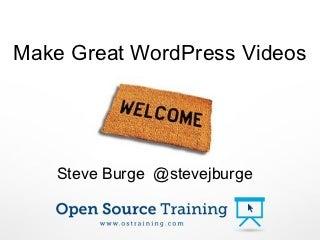 Make WordPress Tutorial Videos