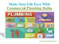 Make Your Life Easy With Commercial Plumbing Dallas