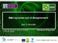 Making sense out of disagreement, University of Limerick Interaction Design Centre, 2012-04-18