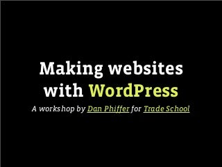 Making websites with WordPress