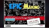 Epic Making (part 1): An Introduction to Design Thinking