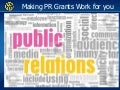 Making PR Grants Work for You