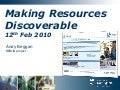 Andy Beggan - Making Resources Discoverable