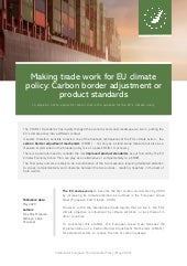 Making trade work for EU climate policy: Carbon border adjustment or product standards