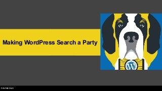 Making WordPress Search a Party