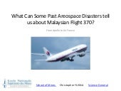 What can past aerospace disaster tell us about Malaysia 370