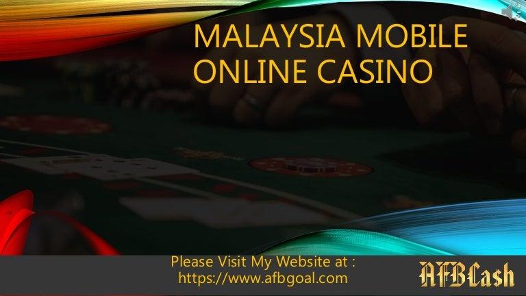 Malaysia Mobile Online Casino