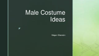 Male costume ideas