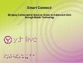 Smart Connect: Bringing Contraceptive Services Closer to Adolescent Girls through Mobile Technology