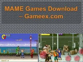 Mame games download - gameex.com