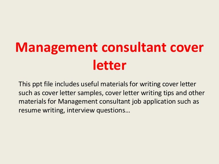 managementconsultantcoverletter 140223035623 phpapp02 thumbnail 4jpgcb1393127828 - Management Consulting Cover Letter Samples
