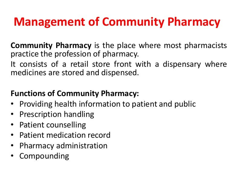 Management of community pharmacy