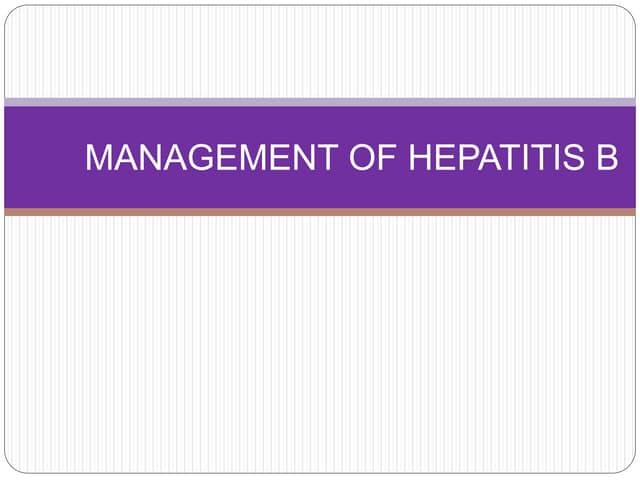 Management of Hepatitis B