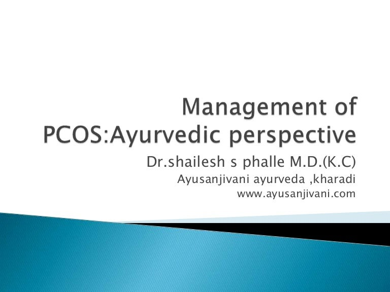 Management of PCOS : ayurvedic perspective