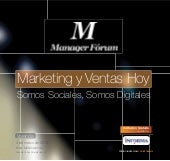 "Manager Fórum - Marketing y Ventas hoy ""Somos sociales, somos digitales"" - Valencia, 4 de marzo de 2014"