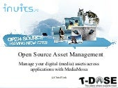 T-Dose: Manage your digital assets with MediaMosa