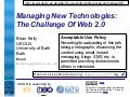 Managing New Technologies: The Challenge Of Web 2.0