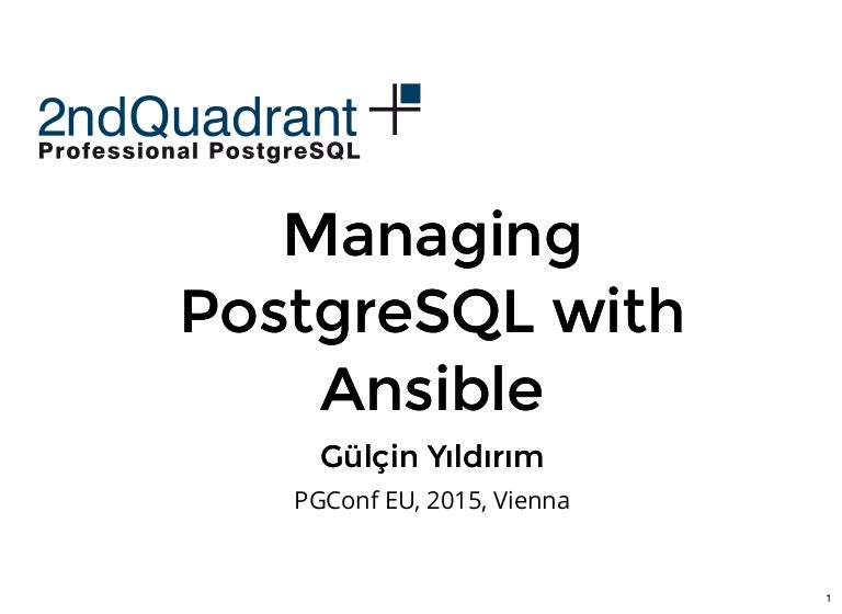 Managing Postgres with Ansible