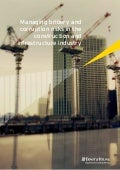 Managing bribery and corruption risks in the construction and infrastructure industry