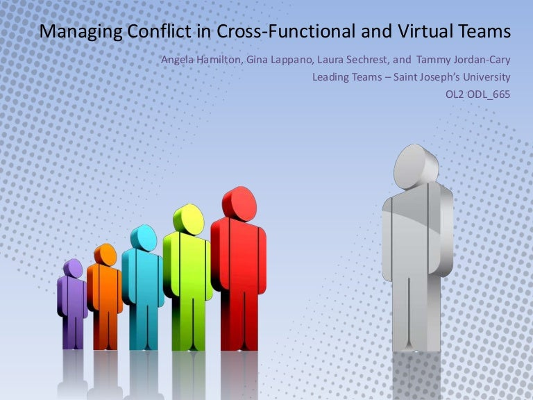 managing conflicts in cross functional team essay Managing cross-functional teams you can mitigate conflicts and cement your leadership role by if you've been tasked with managing a cross-functional team.