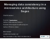 Saturn 2018: Managing data consistency in a microservice architecture using Sagas