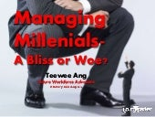 Managing Millenials - A bliss or woe?