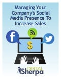 Managing your company's social media presence to increase sales