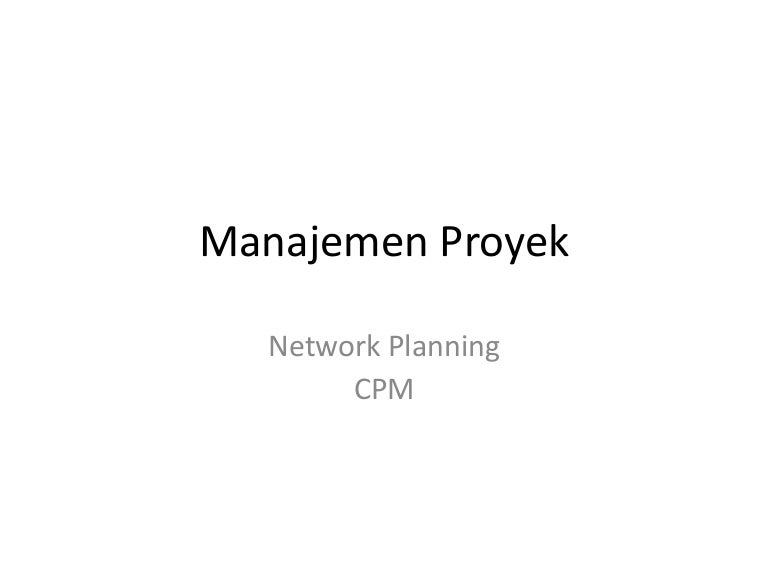 Cpm network planning cpm manajemen proyek ccuart Image collections