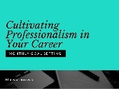 Cultivating Professionalism in Your Career
