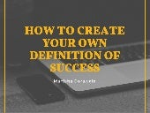 How to Create Your Own Definition of Success