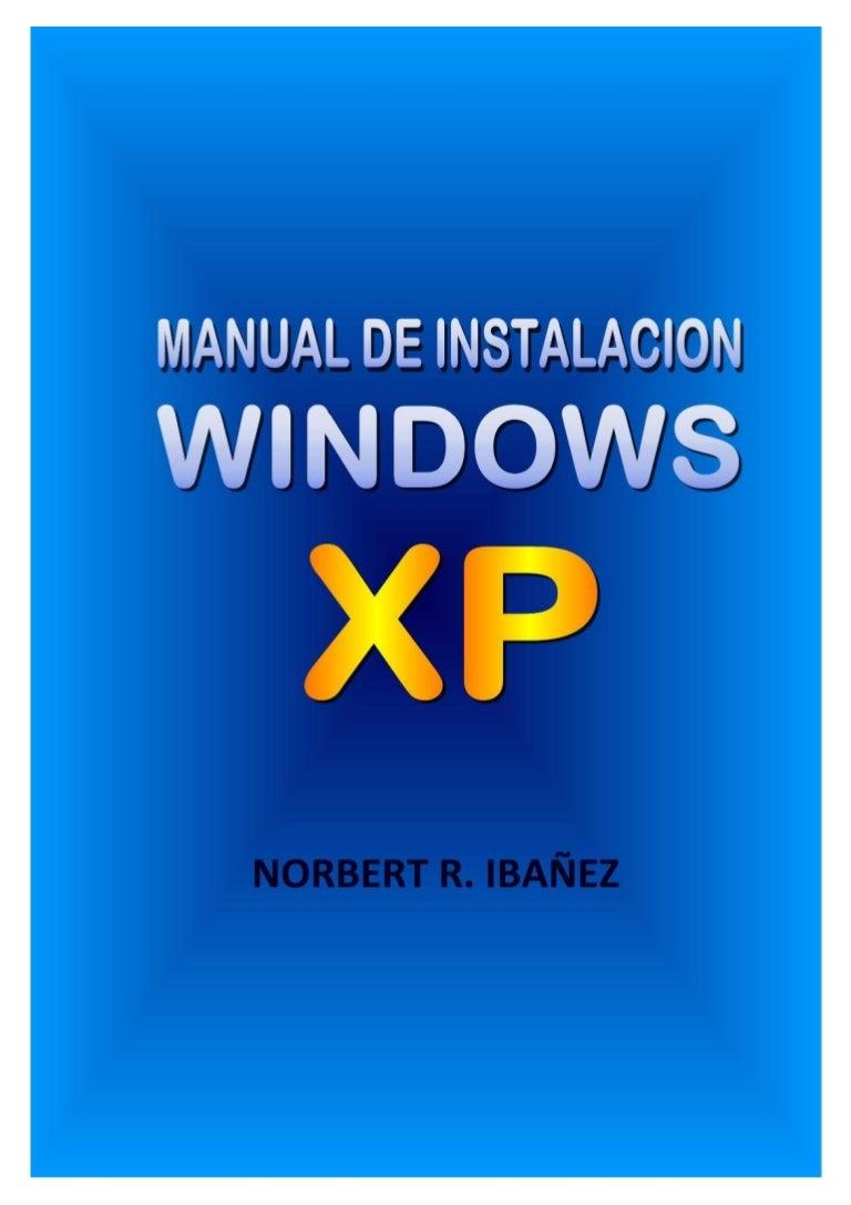 manual para instalar windows xp rh es slideshare net windows xp manually install device windows xp manually install updates