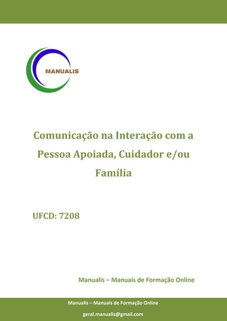 UFCD 7208 - Comunicação na Interação com a Pessoa Apoiada, Cuidador, Família